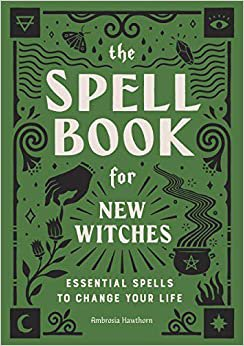 The Spells Book For New Witches
